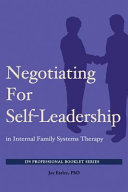 Negotiating for Self Leadership in Internal Family Systems Therapy
