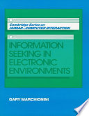 Information Seeking in Electronic Environments
