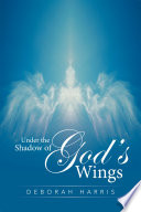 Under the Shadow of God   S Wings
