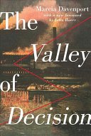 The Valley Of Decision : best known for her biography of...