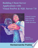Building Client Server Applications With Visual Foxpro And Sql Server 7 0