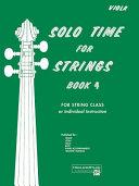 Solo Time for Strings  Bk 4  Viola