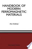 Handbook Of Modern Ferromagnetic Materials book