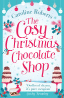 download ebook the cosy christmas chocolate shop: the perfect, feel good romantic comedy to curl up with this christmas! pdf epub