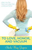 To Love  Honor  and Vacuum Domestic Bliss Abound Painting A Picture Of Perfection