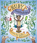 Ruby Nettleship And The Ice Lolly Adventure : classic storytelling style. the book introduces...