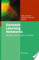 Dynamic Learning Networks