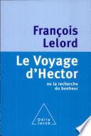 Voyage d Hector  Le