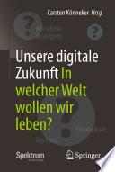 Unsere digitale Zukunft