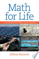 Math for Life  Crucial Ideas You Didn t Learn in School