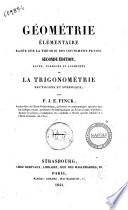 Géométrie élémentaire basèe sur la théorie des infiniment petits par P. J. E. Finck