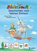 Bildermaus-Geschichten vom kleinen Einhorn