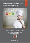 Mastzellenfreundliche und histaminarme Küche