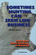 Sometimes Hunting Can Seem Like Business