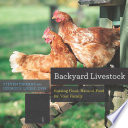 Backyard Livestock  Raising Good  Natural Food for Your Family  Fourth Edition   Countryman Know How