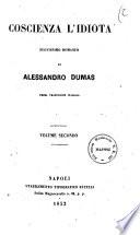 Coscienza l'idiota nuovissimo romanzo di Alessandro Dumas