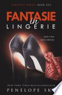 Fantasie In Lingerie