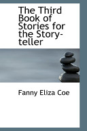 The Third Book Of Stories For The Story Teller