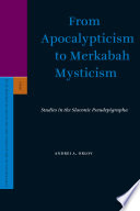 From Apocalypticism to Merkabah Mysticism
