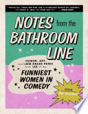 Notes From the Bathroom Line Book PDF