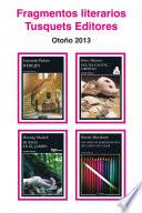 Fragmentos literarios Tusquets Editores Oto  o 2013
