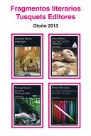 Fragmentos literarios Tusquets Editores Otoño 2013