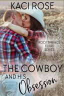 The Cowboy And His Obsession