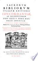 Sacrorvm Bibliorvm Vulgatae Editionis Concordantiae