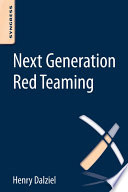 Next Generation Red Teaming