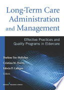 Long Term Care Administration and Management