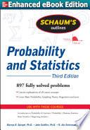 Schaums Outline of Probability and Statistics 3 E  ENHANCED EBOOK
