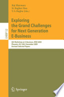 Exploring the Grand Challenges for Next Generation E Business