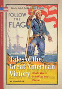 Tales of the Great American Victory Presented At The Conference The Stories Of