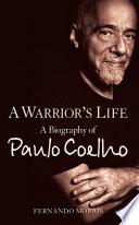 download ebook a warrior's life: a biography of paulo coelho pdf epub