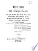 Histoire généalogique et héraldique des pairs de France, des grands dignitaires de la couronne, des principales familles nobles du royaume, et des Maisons princières de l'Europe, précédée de la généalogie de la Maison de France