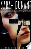 Under My Skin And Privileged When She Investigates Sabotage And