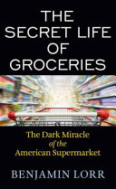 The Secret Life of Groceries Book PDF