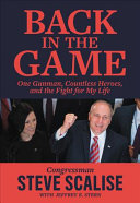 Back In The Game : congressman steve scalise survived a...