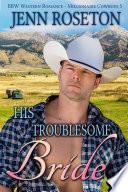 His Troublesome Bride