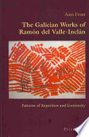 The Galician Works of Ram  n Del Valle Incl  n
