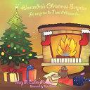 Alexandra's Christmas Surprise, La surprise de Noël d'Alexandra