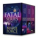 Fatal Series Books 1 3