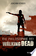 Die Philosophie bei  The Walking Dead