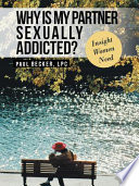 Why Is My Partner Sexually Addicted