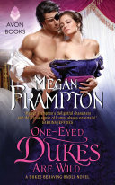 One-Eyed Dukes Are Wild : scandalously unmarried lady margaret sawford is looking...