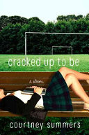 Cracked Up to Be Book PDF
