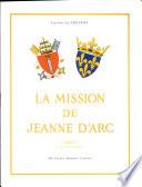 La Mission de Jeanne D'arc Tome 1