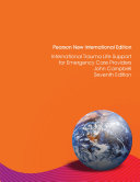 International Trauma Life Support For Emergency Care Providers Pearson New International Edition