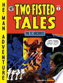 Two-Fisted Tales War Comics Were Largely Unsophisticated Focusing Only On