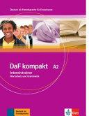 DaF kompakt / Intensivtrainer Wortschatz und Grammatik A2: Deutsch als Fremdsprache für Erwachsene